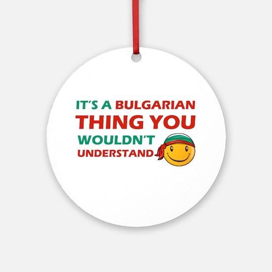 Bulgarian smiley designs Ornament (Round)
