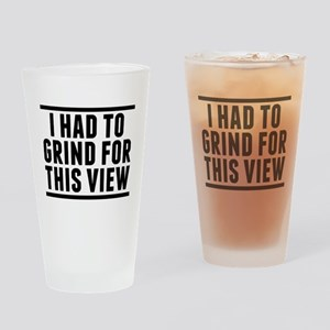 Had to Grind Drinking Glass