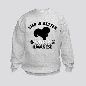 Funny Havanese lover designs Kids Sweatshirt