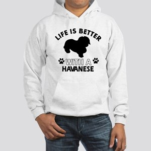 Funny Havanese lover designs Hooded Sweatshirt