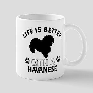Funny Havanese lover designs Mug