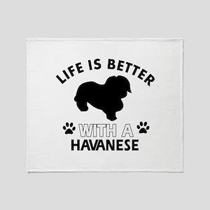 Funny Havanese lover designs Throw Blanket