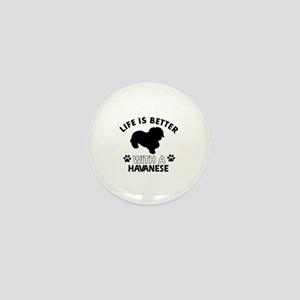 Funny Havanese lover designs Mini Button