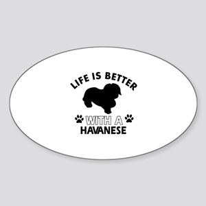 Funny Havanese lover designs Sticker (Oval)