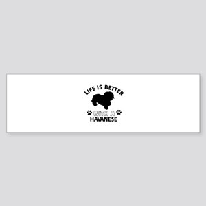 Funny Havanese lover designs Sticker (Bumper)