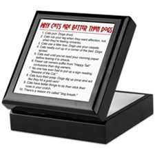 Cats Are Better Than Dogs Keepsake Box