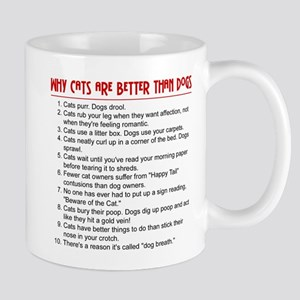 Cats Are Better Than Dogs Mug