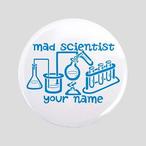 "Personalized Mad Scientist 3.5"" Button"