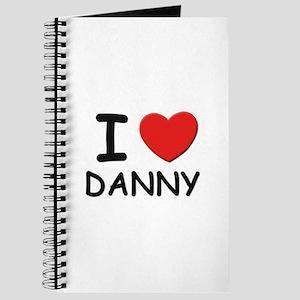 I love Danny Journal