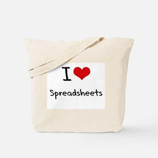 I love Spreadsheets Tote Bag