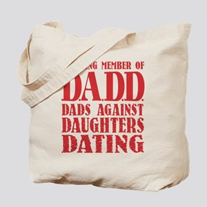 DADD Dads Against Daughters Dating (Blk) Tote Bag