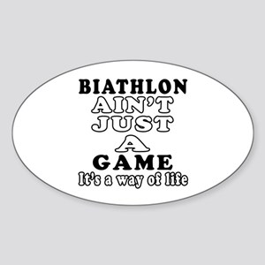 Biathlon ain't just a game Sticker (Oval)