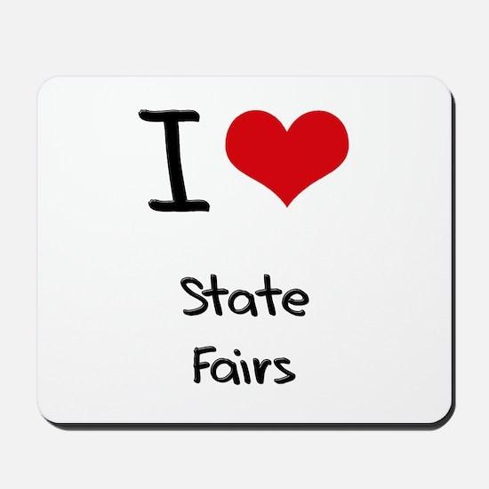 I love State Fairs Mousepad