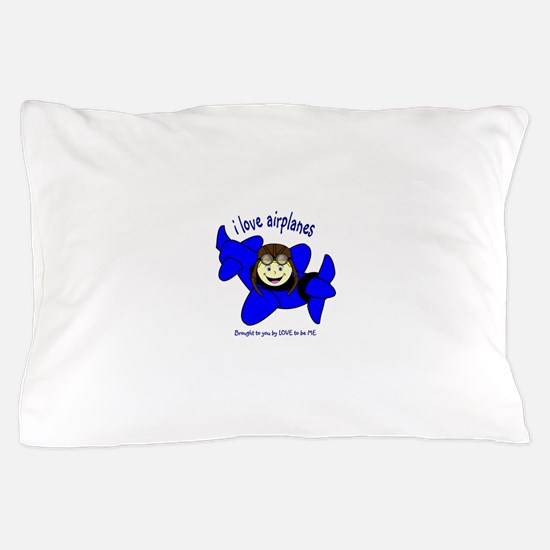 I LOVE AIRPLANES Pillow Case