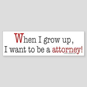 ... an attorney Bumper Sticker