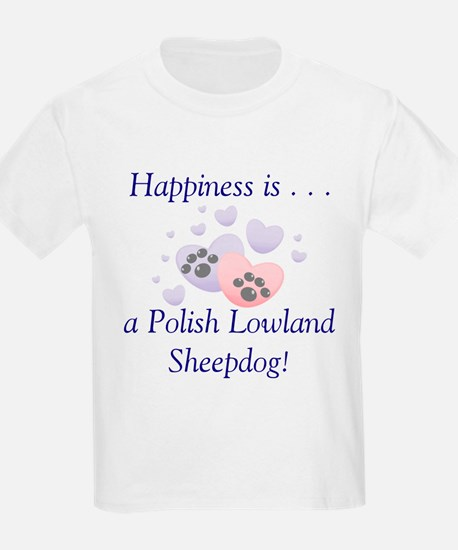 Happiness is...a Polish Lowland Sheepdog Kids T-Sh