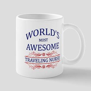 World's Most Awesome Traveling Nurse Mug