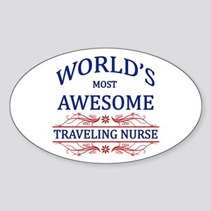 World's Most Awesome Traveling Nurse Sticker (Oval