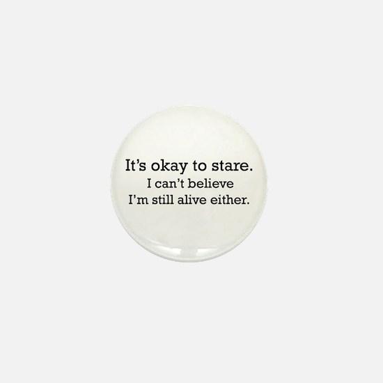 It's OK to stare... Mini Button (10 pack)