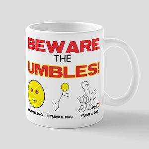 Beware UMBLES! Mug