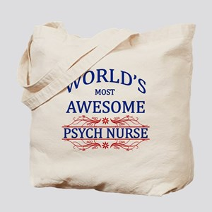 World's Most Awesome Psych Nurse Tote Bag