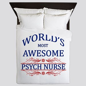 World's Most Awesome Psych Nurse Queen Duvet