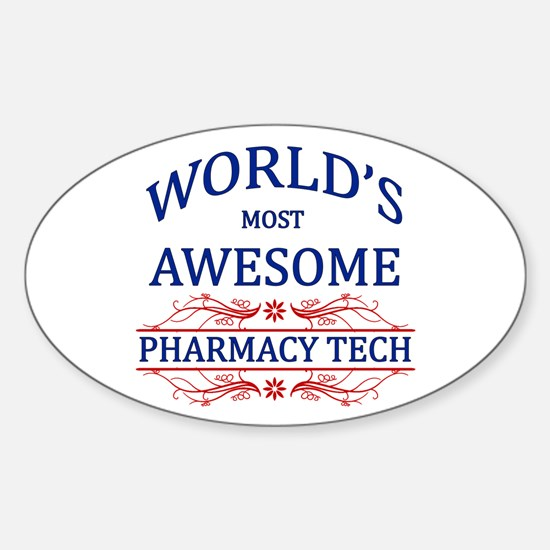 World's Most Awesome Pharmacy Tech Sticker (Oval)