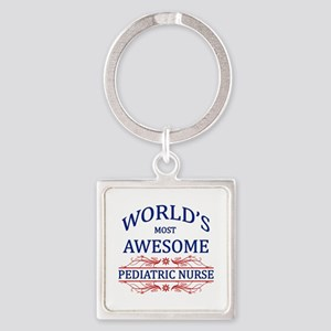 World's Most Awesome Pediatric Nurse Square Keycha