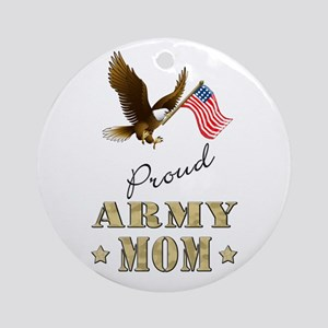 Proud Army Mom - Eagle Flag Ornament (Round)