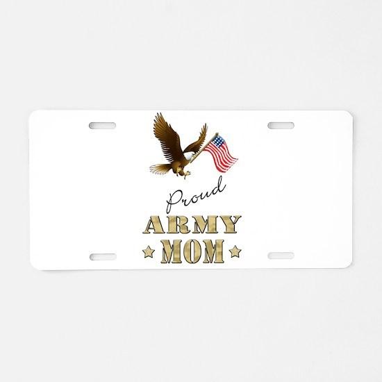 Proud Army Mom - Eagle Flag Aluminum License Plate