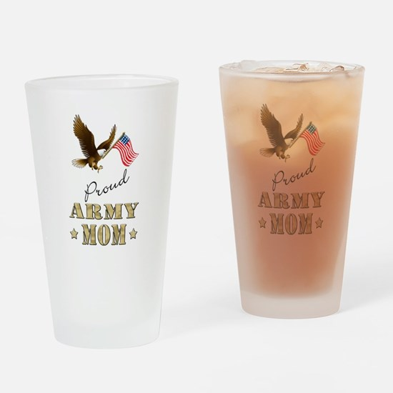 Proud Army Mom - Eagle Flag Drinking Glass