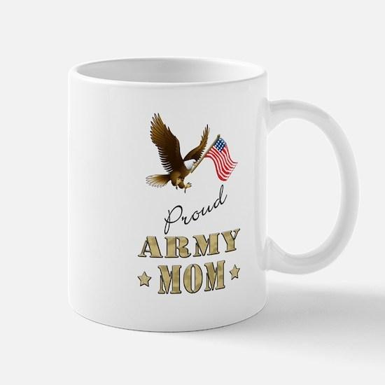 Proud Army Mom - Eagle Flag Mug