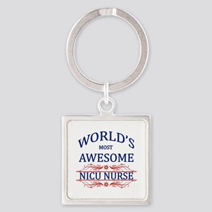 World's Most Awesome NICU Nurse Square Keychain