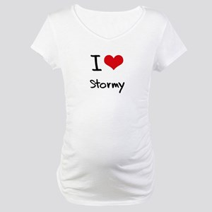I love Stormy Maternity T-Shirt