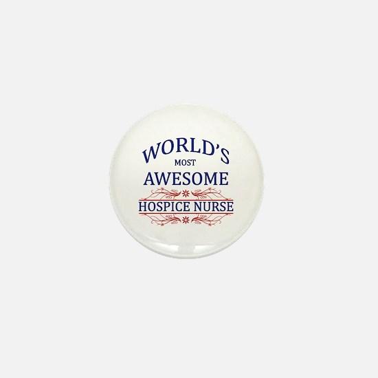 World's Most Awesome Hospice Nurse Mini Button