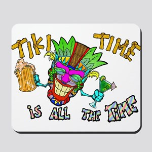 Tike Time is all the Time Mousepad