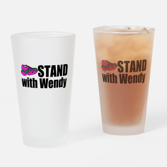 Stand with Wendy Drinking Glass