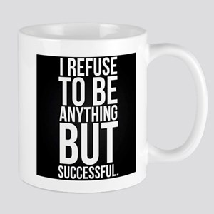 Anything but successful Mug