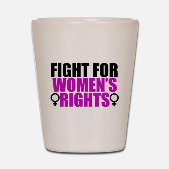 Women's Rights Shot Glass