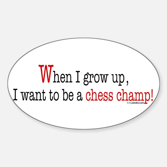 ... a chess champ Oval Decal