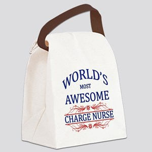 World's Most Awesome Charge Nurse Canvas Lunch Bag