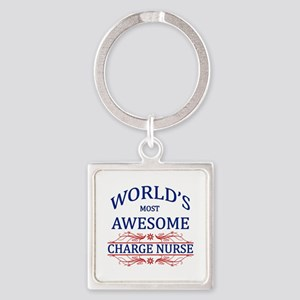 World's Most Awesome Charge Nurse Square Keychain