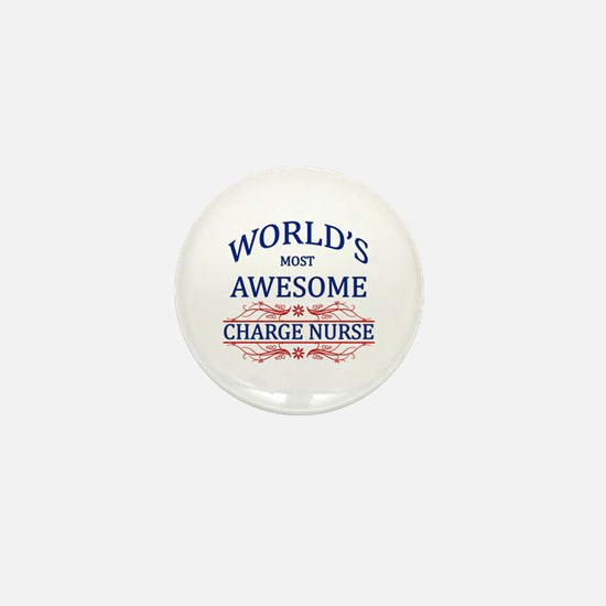 World's Most Awesome Charge Nurse Mini Button