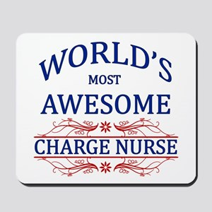 World's Most Awesome Charge Nurse Mousepad
