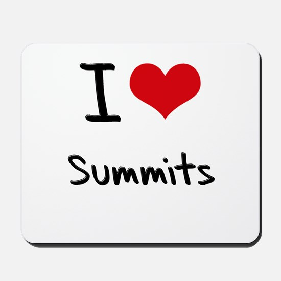 I love Summits Mousepad