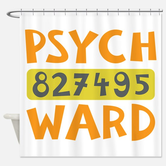 Psych Ward Inmate Shower Curtain