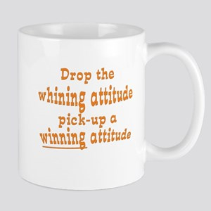 Drop the Whining Mug