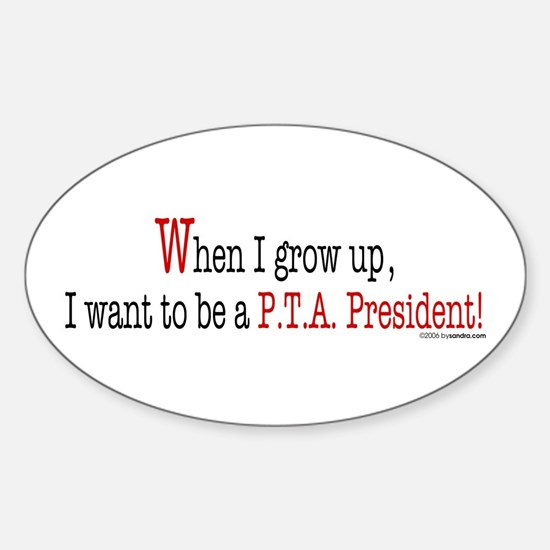 ... a PTA President Oval Decal