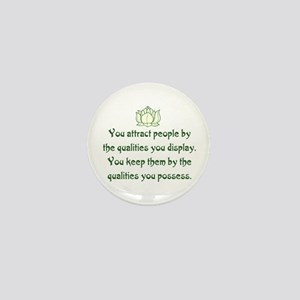 THE QUALITIES YOU POSSESS Mini Button