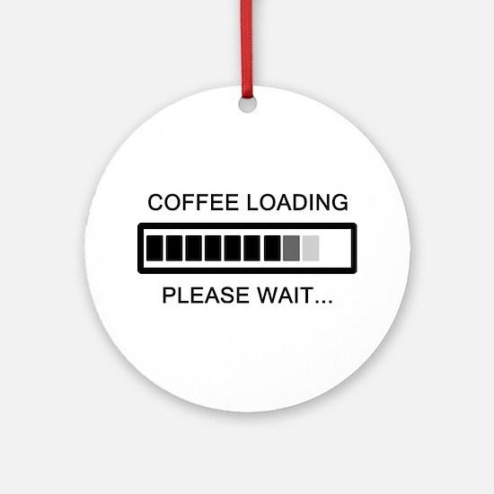 Coffee Loading Please Wait Ornament (Round)